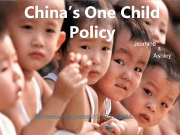 China's One Child Policy . ppt