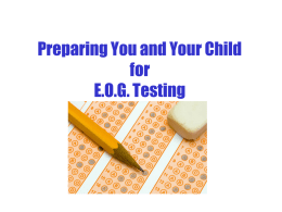 Preparing You and Your Child for E.O.G Testing