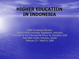 HIGHER EDUCATION IN INDONESIA - East