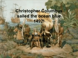 Christopher Columbus sailed the ocean blue 1492!