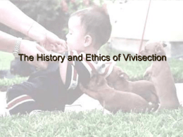History and Ethics of Vivisection