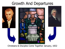 Growth And Departures - The Restoration Movement