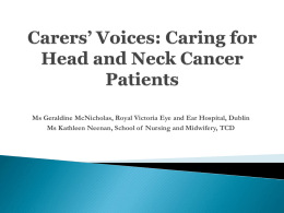 Carers' Voices: Caring for Head and Neck Cancer Patients
