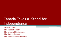 Canada Takes a Stand for Independence