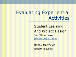 Evaluating Experiential Activities: Student Learning and