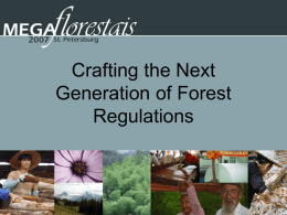 Crafting the Next Generation of Forest Regulations Arnoldo