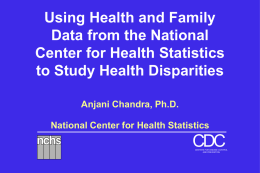 Using Health and Family Data from the National Center for