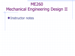 ME260 Mechanical Engineering Design II