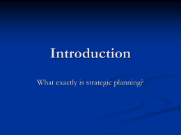 What exactly is strategic planning?