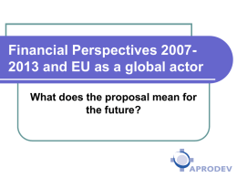 Financial Perspectives 2007-2013 and EU as a global actor
