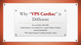 "Why ""VPS Cardiac"" is Different"