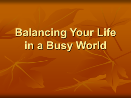 Balancing Your Life in a Busy World