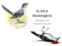 To Kill A Mockingbird - English with Mrs. Lyons