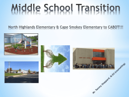 Middle School Transition North Highlands Elementary & Cape