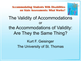 The Validity of Accommodations or the Accommodations of