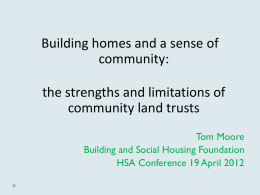 Building homes and a sense of community: the strengths and