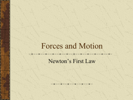 Forces and Motion - Canyon ISD / Overview