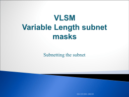 VLSM Variable Length subnet masks