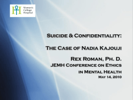 Suicide, Confidentiality and Family: The Strange Case of