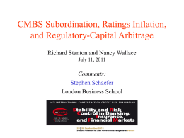 CMBS Subordination, Ratings Ination, and Regulatory