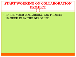 START WORKING ON COLLABORATION PROJECT