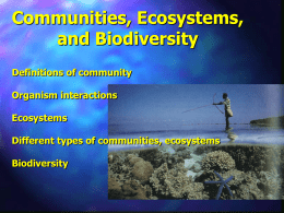 Communities, Ecosystems, and Biodiversity