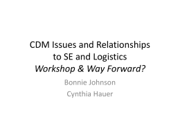 CDM Issues and Relationships to SE and Logistics