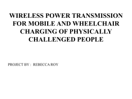 Wireless Power Transmission for Mobile and Wheel Chair