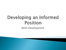 Developing an Informed Position