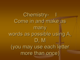 Chemistry- I Come in and make as many words as so
