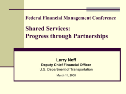 Federal Financial Management Conference Shared Services