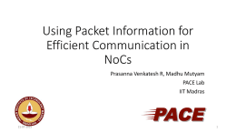 Using Packet Information for Efficient Communication in NoCs