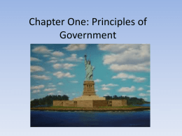 Chapter One: Principles of Government