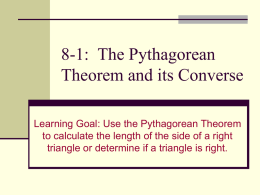 8-1: The Pythagorean Theorem and its Converse