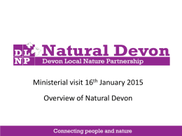 Natural Devon, Overview, January 2015
