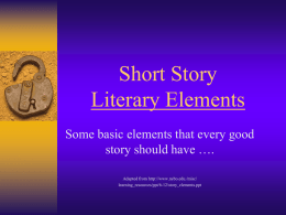 Story Literary Elements - Ms. Durham's 9th Grade English Class