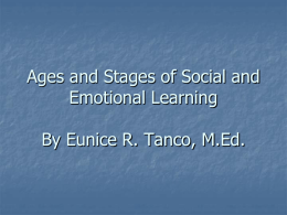 Ages and Stages of Social and Emotional