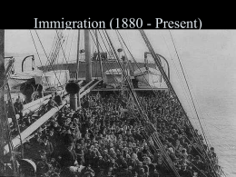 Immigration (1880 - Present)