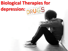 Biological Therapies for depression: drugs