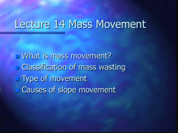 Lecture 14 Mass Movement