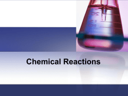 Chemical Reactions - Broadneck High School