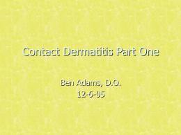 Contact Dermatitis Part 1 - Osteopathic Medical School