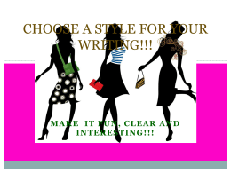 CHOOSE A STYLE FOR YOUR WRITING!!!