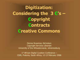 Digitisation: The 3 C's – Copyright Contracts Creative Commons
