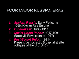 FOUR MAJOR RUSSIAN ERAS: