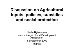 Discussion on Agricultural Inputs, policies, subsidies and