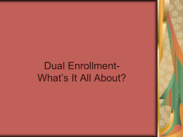 Dual Enrollment- What's It All About?