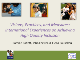 Visions, Practices, and Measures: International