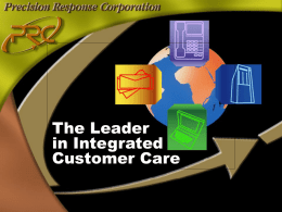 The Leader in Integrated Customer Care