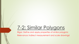 7-2: Similar Polygons